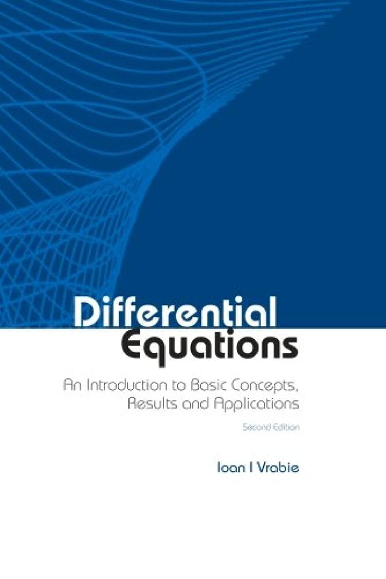 課すランチョン女王Differential Equations: An Introduction To Basic Concepts, Results And Applications (2Nd Edition)