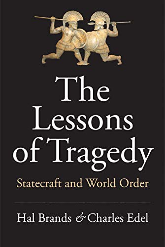 Image of The Lessons of Tragedy: Statecraft and World Order