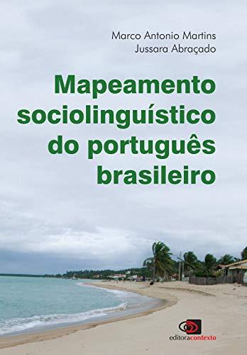 Mapeamento sociolinguístico do português brasileiro