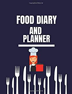 Food Diary And Planner: Meal Planner And Food Diary