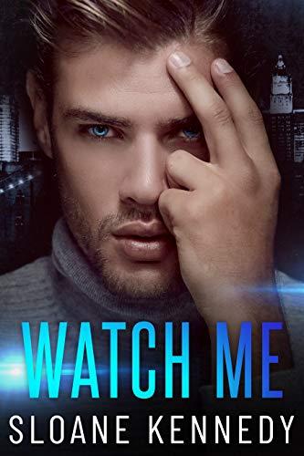 Watch Me (English Edition)
