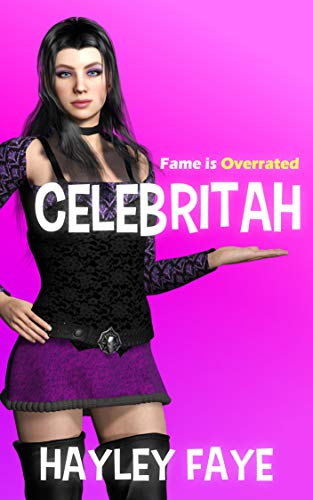 Celebritah: Fame Is Overrated