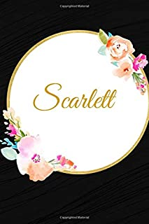 """Scarlett: Customized Name Lined Journal Notebook Diary to Write In, Ruled Composition Planner, For Home Work Stationery, Great Gift for Girls Women, ... portable 6""""x9"""". (Personalized Name Pads)"""