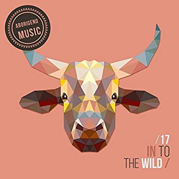 In To The Wild - Vol.17