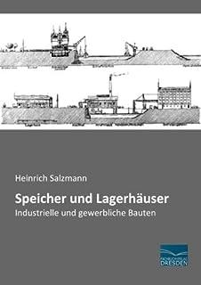 Salzmann, H: Speicher und Lagerhäuser