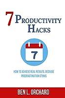 7 Productivity Hacks
