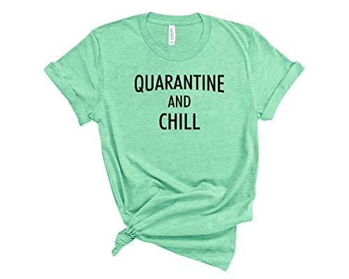 nobrand Quarantine and Chill Shirt Social Distancing Social Distance quarantined T Shirt Unisex SD22 3XL Heather Mint