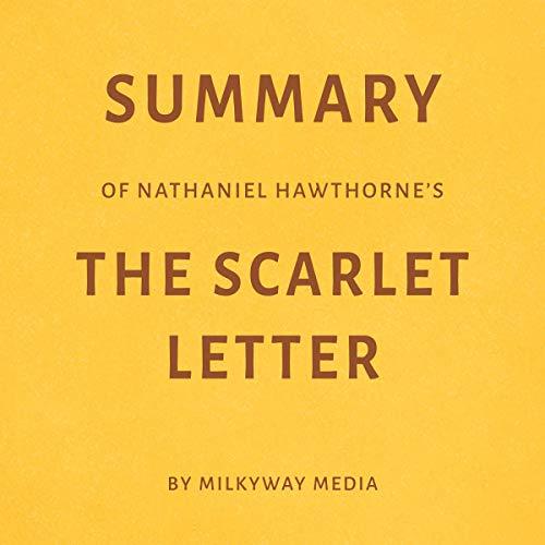 Summary of Nathaniel Hawthorne's The Scarlet Letter Titelbild