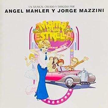 Mamá Es una Estrella (Original Soundtrack)