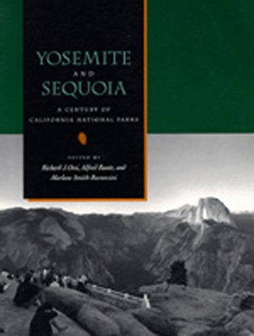 Yosemite and Sequoia: A Century of California National Parks