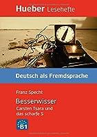 Der Besserwiser - Carsten Tsara und das scharfe S - Buch