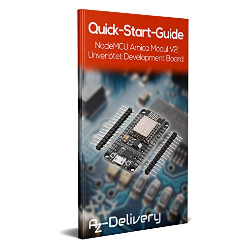 AZDelivery 3 x NodeMCU V2 WiFi Amica ESP8266 ESP-12F Development Board mit CP2102 Unverlötet Version inklusive E-Book!