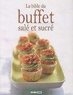 La bible du buffet salé et sucré de Sylvie Aï-Ali