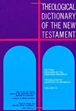 Theological Dictionary of the New Testament (Volume VII)