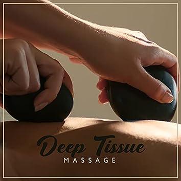 Deep Tissue Massage: Best Relaxing Spa Music