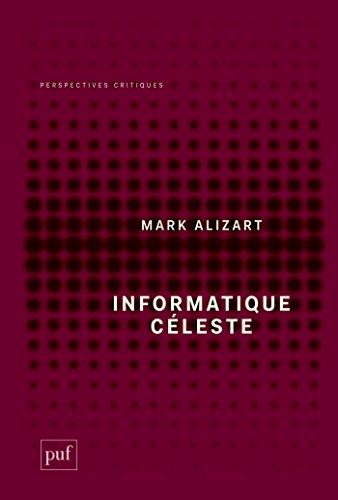 Informatique céleste (Perspectives critiques)