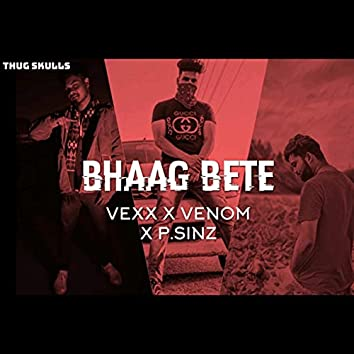 Bhaag bete