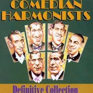 Comedian Harmonists (Definitive Collection)