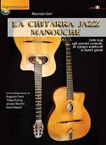 La Chitarra Jazz Manouche (Acustica) (Italian Edition)
