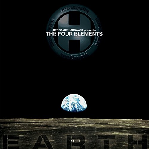 Renegade Hardware Presents the Four Elements, Pt. 1 (Earth)