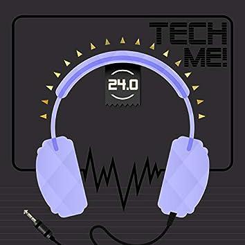 Tech Me! 24.0