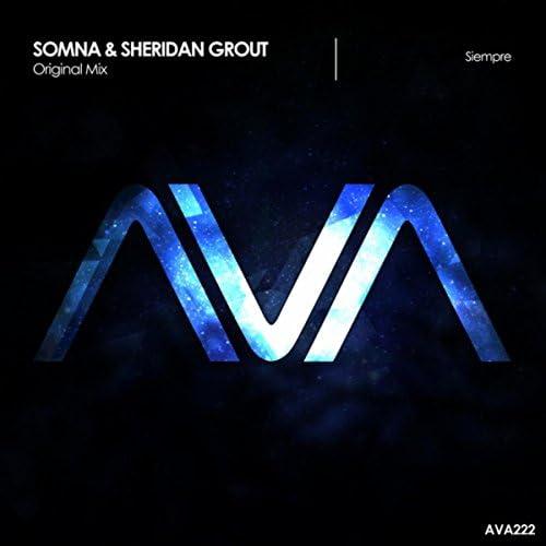 Somna & Sheridan Grout