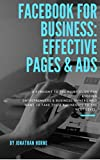 Facebook For Business: Effective Pages & Ads (English Edition)