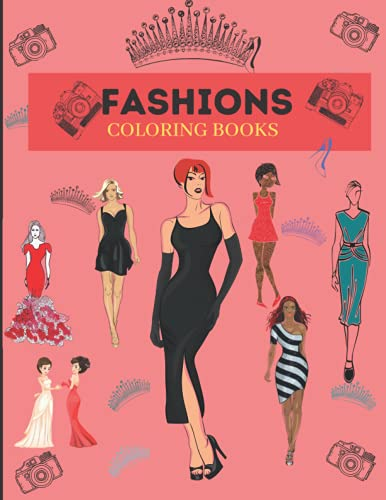 Compare Textbook Prices for Fashions Coloring Books : Books For Childrens And Adults  ISBN 9798539768928 by BRINE, AZARA