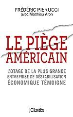 Le piège américain de Frédéric Pierucci