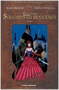 La lega degli straordinari Gentlemen: 1: Vol. 1