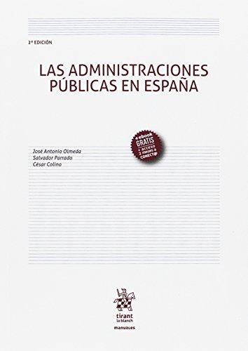 Las Administraciones Públicas en España 2ª Edición 2017 (Manuales de Derecho Administrativo, Financiero e Internacional Público)