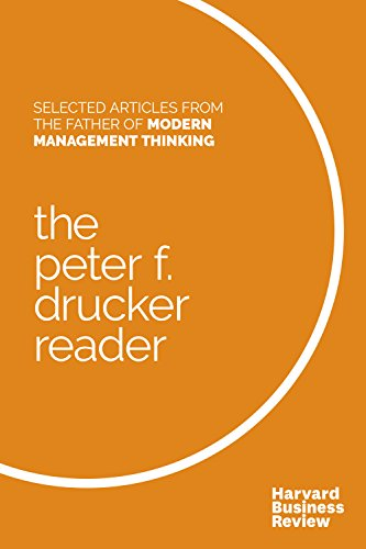 The Peter F. Drucker Reader: Selected Articles from the Father of Modern Management Thinking (English Edition)