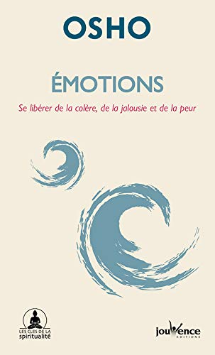 Känslor: Befria dig från ilska, svartsjuka och rädsla