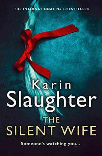 The Silent Wife (The Will Trent Series, Band 10)