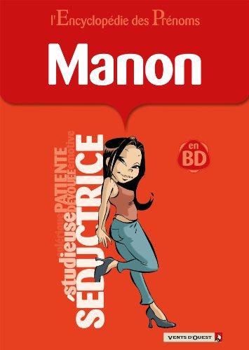 L'Encyclopédie des prénoms - Tome 38 : Manon