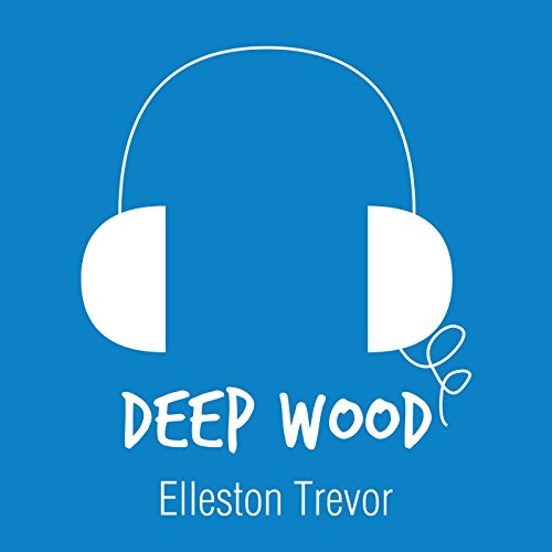 Deep Wood audiobook cover art