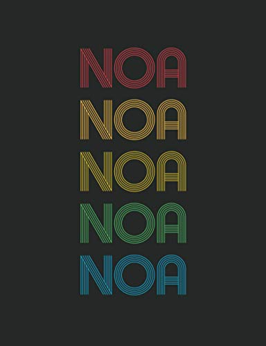 Noa : Personalized Notebook for Noa: Multi Colored Custom Name Gift for Noa