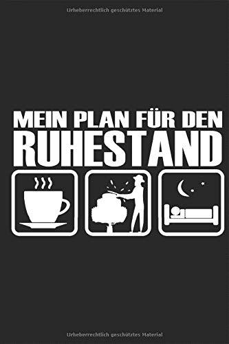Garten - Mein Plan für den Ruhestand für Rentner Gärtner Spruch Notizbuch: Gärtnerei Gartenplanung Gartengestaltung Notieren Rechenheft Liniert ... Tagebuch Geschenk für Gärtner Hobbygärtner