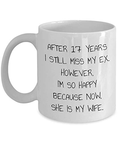 N\A Después de 17 años, todavía extraño a mi ex, mi Esposa, Regalo del 17 Aniversario, Regalo Divertido del Aniversario de 17 años, 17 años para él/Ella, Regalo de 17 años Junto