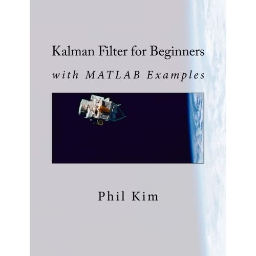 Kalman Filter: Amazon com