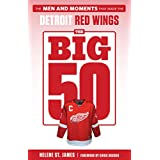 The Big 50: Detroit Red Wings (English Edition)
