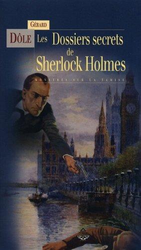 Les Dossiers secrets de Sherlock Holmes - Monstres sur la tamise