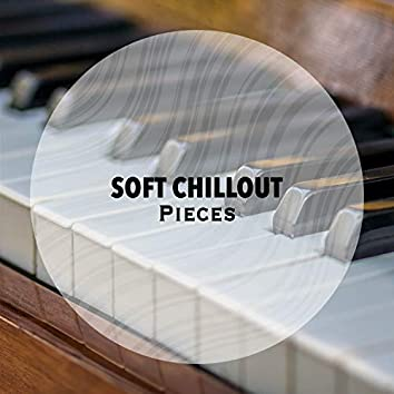 Soft Chillout Therapy Pieces