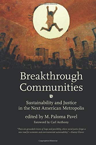 Image of Breakthrough Communities: Sustainability and Justice in the Next American Metropolis (Urban and Industrial Environments)