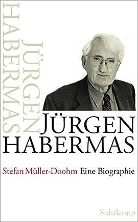 Jürgen Habermas: Eine Biographie
