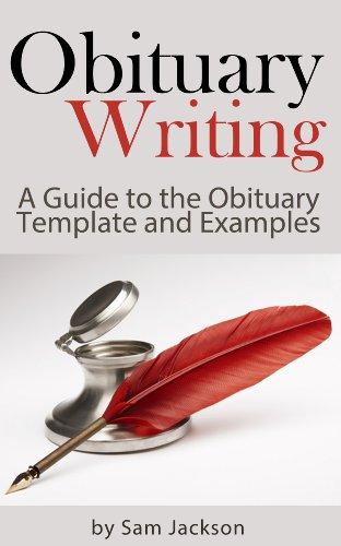 Obituary Writing: A Guide to the Obituary Template and Examples