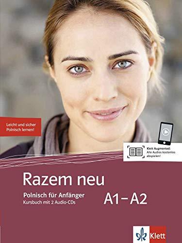 Razem neu A1-A2: Polnisch für Anfänger. Kursbuch mit 2 Audio-CDs (Razem neu: Polnisch für Anfänger)