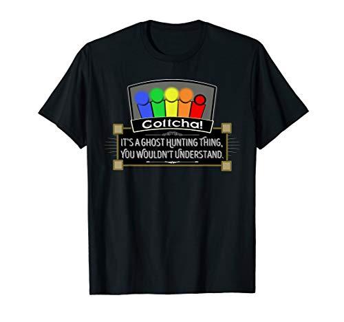 Gottcha! EMF Detector Ghost Hunting T-Shirt