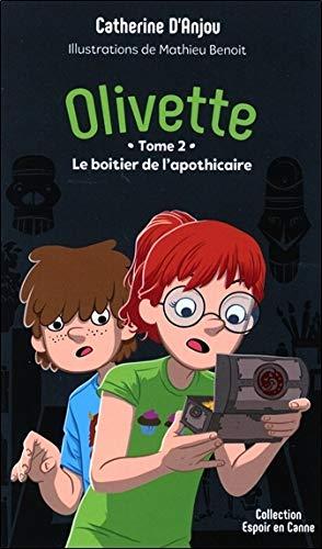 Olivette Tome 2 - Le boitier de l'apothicaire