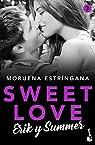 Sweet Love. Erik y Summer: Sweet love 3 par Estríngana